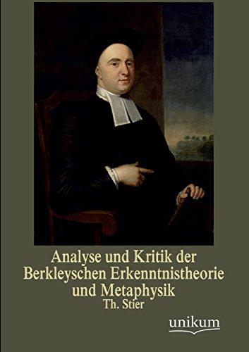 Analyse Und Kritik Der Berkleyschen Erkenntnistheorie Und Metaphysik (Paperback): Th Stier