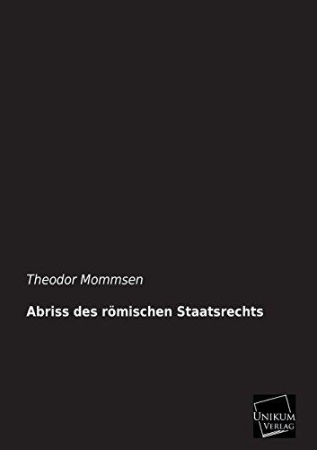 9783845745701: Abriss des römischen Staatsrechts (German Edition)
