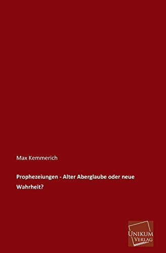 9783845745831: Prophezeiungen - Alter Aberglaube Oder Neue Wahrheit?