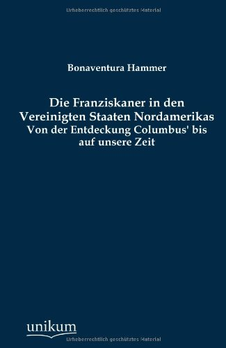 Die Franziskaner in Den Vereinigten Staaten Nordamerikas: Bonaventura Hammer