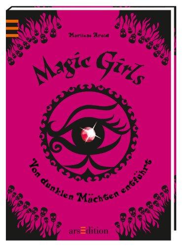 9783845800189: Magic Girls 12. Von dunklen Mächten entführt