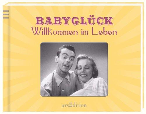 9783845801223: Babyglück: Willkommen im Leben