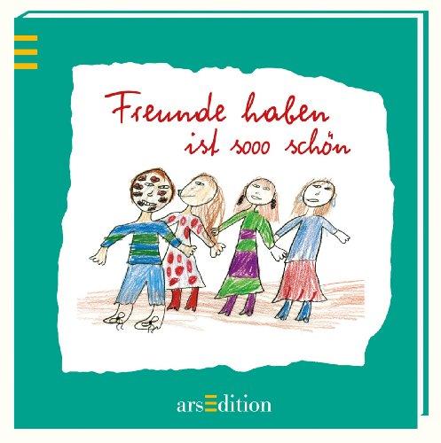 9783845801278: Freunde haben ist sooo sch�n