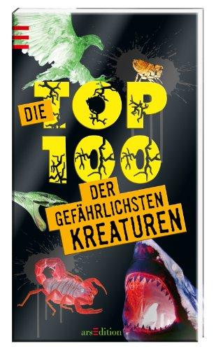 9783845802657: Die Top 100 der gefährlichsten Kreaturen