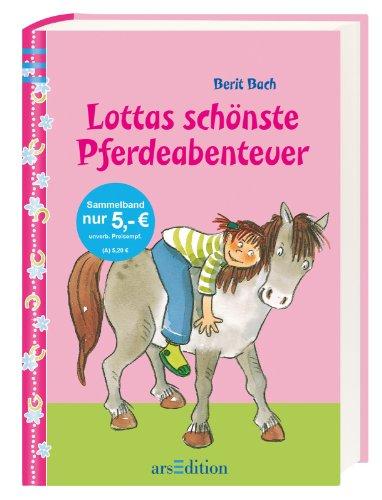 9783845805078: Lotta und Knuffel: Lottas schönste Pferdeabenteuer: Sammelband