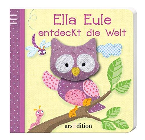 9783845809649: Mein Fingerpuppenbuch - Ella Eule entdeckt die Welt