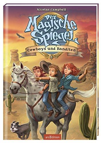 Der Magische Spiegel - Cowboys und Banditen: Nicolas Campbell