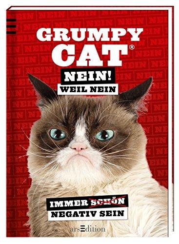 9783845813172: Grumpy Cat: Nein! Weil Nein: Immer schön negativ sein