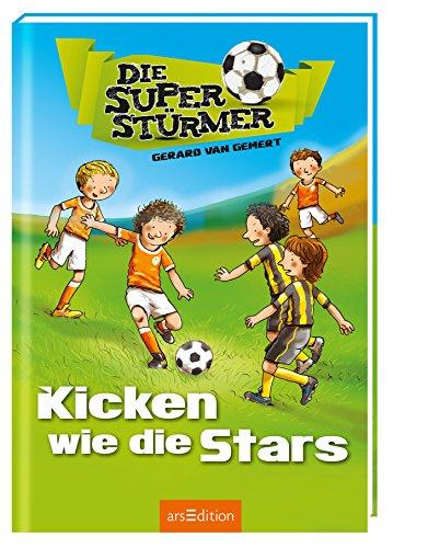 9783845814759: Die Superstürmer - Kicken wie die Stars