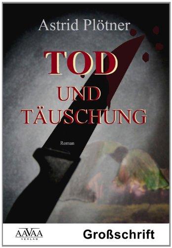 9783845900971: Tod und Täuschung - Sonderformat Großschrift