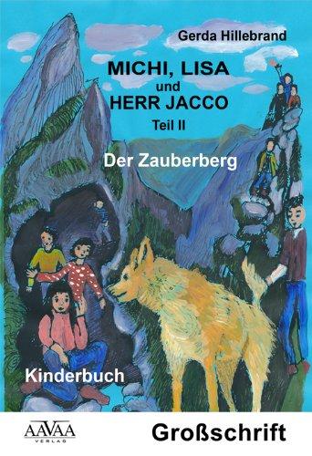 9783845902494: Michi, Lisa und Herr Jacco II - Sonderformat Großschrift: Der Zauberberg