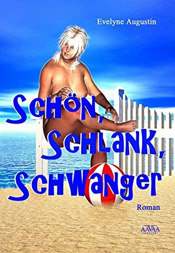 9783845903361: Schön - Schlank - Schwanger