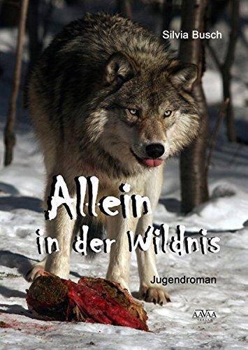 9783845904481: Allein in der Wildnis