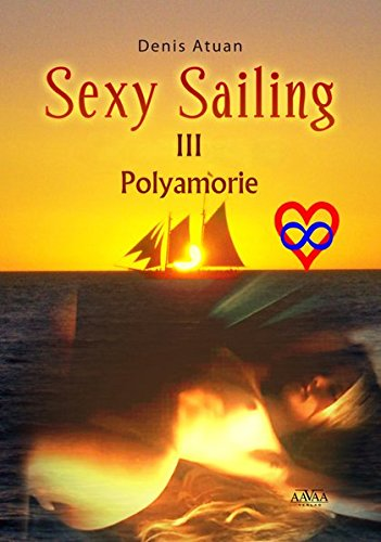 9783845909462: Sexy Sailing III: Polyamorie