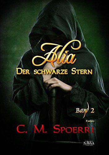 9783845912561: Alia: Der schwarze Stern (Band 2) - Großdruck