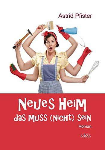 9783845913124: Neues Heim - Das muss (nicht) sein - Großdruck