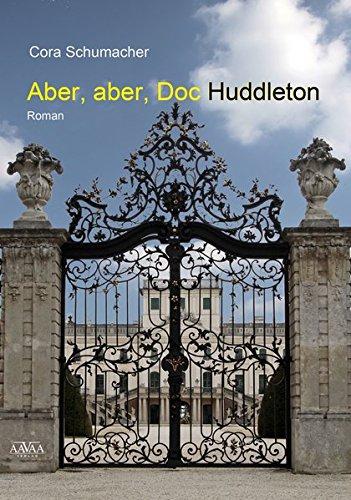 9783845915043: Aber, aber, Doc Huddleton