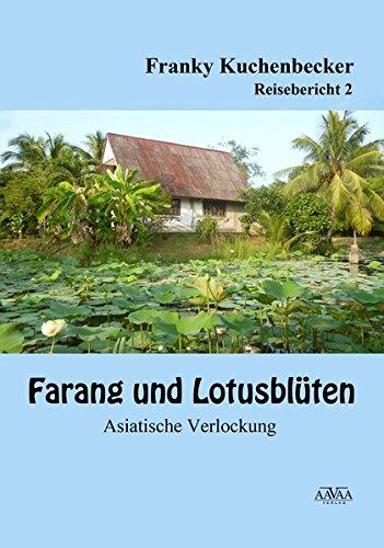 9783845917405: Farang und Lotusblüten (2) - Großdruck: Asiatische Verlockungen
