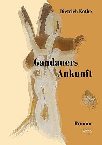 9783845917672: Gandauers Ankunft