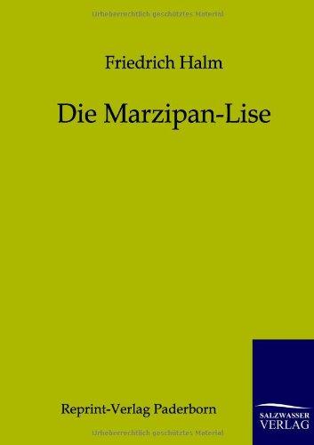 9783846000038: Die Marzipan-Lise