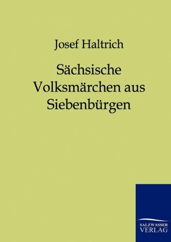 S Chsische Volksm Rchen Aus Siebenb Rgen: Josef Haltrich