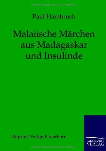 9783846000120: Malaiische Märchen aus Madagaskar und Insulinde