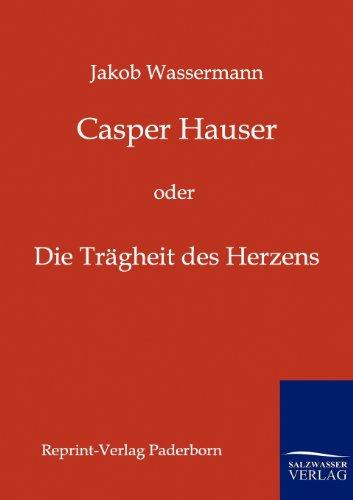 Casper Hauser: Jakob Wassermann