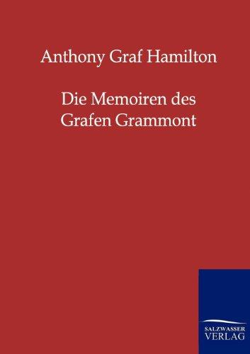 9783846000304: Die Memoiren Des Grafen Grammont (German Edition)