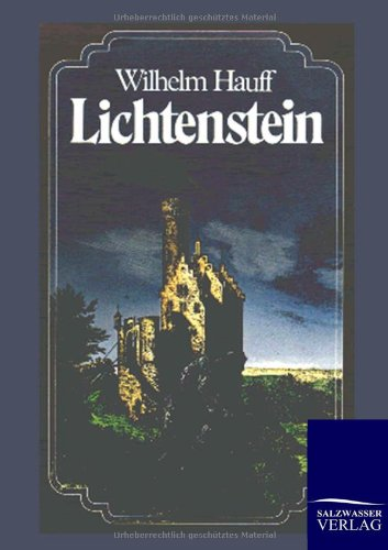 Lichtenstein (German Edition): Wilhelm Hauff