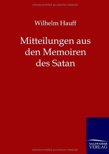 9783846000427: Mitteilungen aus den Memoiren des Satan (German Edition)