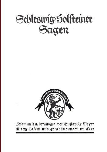 Schleswig-Holsteiner Sagen: Gustav F. Meyer