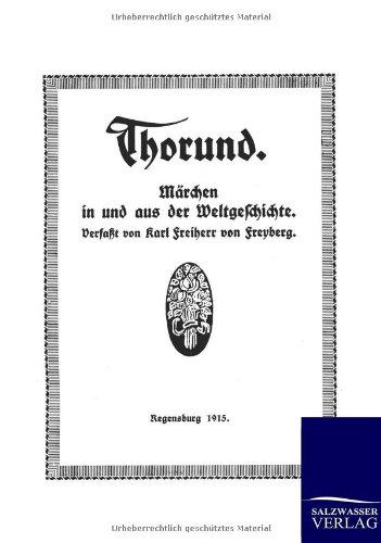 Thorund: Karl Freiherr von Freyberg