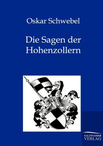 Die Sagen Der Hohenzollern: Oskar Schwebel
