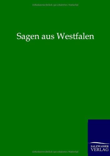 Sagen aus Westfalen: ohne Autor