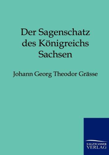 9783846001875: Der Sagenschatz des Königreichs Sachsen