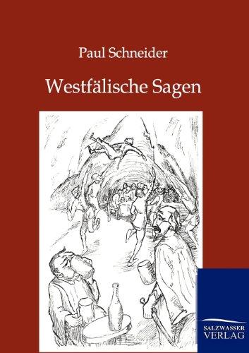 Westf Lische Sagen: Paul Schneider
