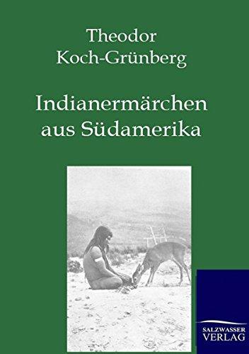 9783846002025: Indianermärchen aus Südamerika (German Edition)