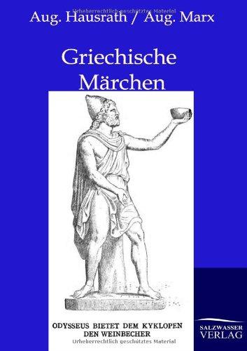 Griechische Märchen: August Hausrath