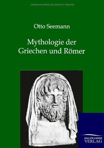 Mythologie Der Griechen Und R Mer: Otto Seemann