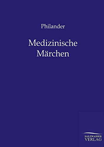 Medizinische M Rchen: Philander