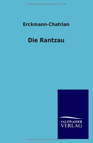 Die Rantzau: Erckmann-Chatrian