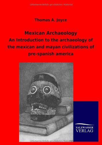 9783846004173: Mexican Archaeology