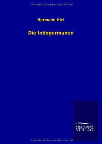 9783846004890: Die Indogermanen (German Edition)