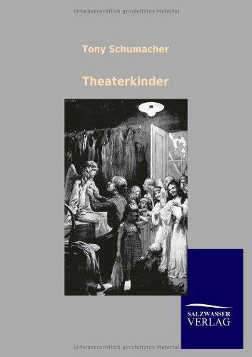 Theaterkinder: Tony Schumacher