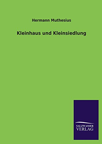 9783846005682: Kleinhaus und Kleinsiedlung (German Edition)
