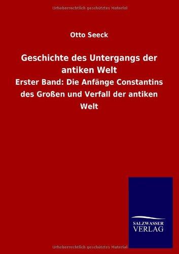 9783846006160: Geschichte des Untergangs der antiken Welt (German Edition)
