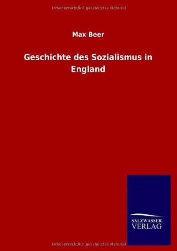 Geschichte des Sozialismus in England: M. Beer