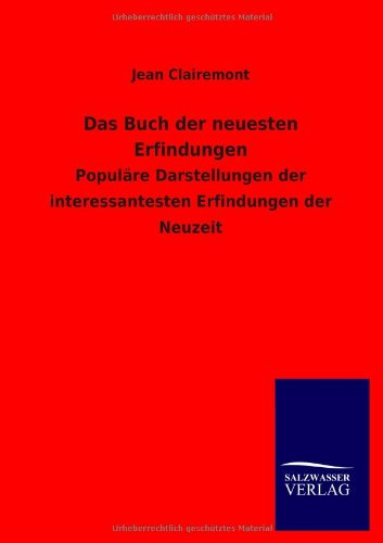Das Buch Der Neuesten Erfindungen: Jean Clairemont