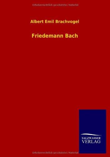 9783846007006: Friedemann Bach