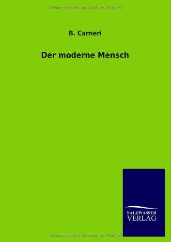 9783846007204: Der moderne Mensch